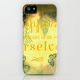 hapyness quote iPhone Case