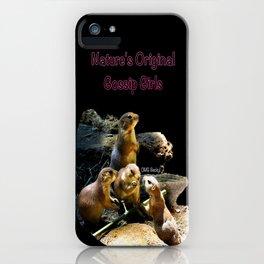 Nature's Original Gossip Girls iPhone Case