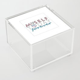 Myself Today Forever Acrylic Box