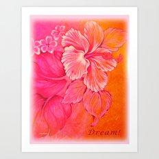 Dream! Art Print