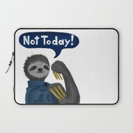Not Today! Laptop Sleeve