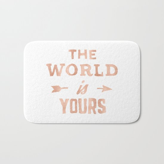 The World is Yours Pink Rose Gold Quote Bath Mat