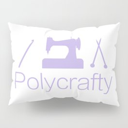 Polycrafty: Sewing Knitting Crochet Pillow Sham