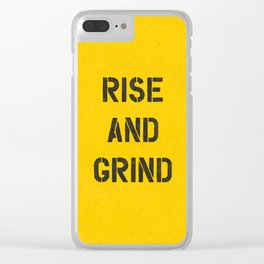 Rise and Grind black-white yellow typography poster bedroom wall home decor Clear iPhone Case
