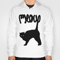 meow Hoodies featuring Meow by Florent Bodart / Speakerine