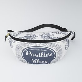 Positive Vibes Fanny Pack