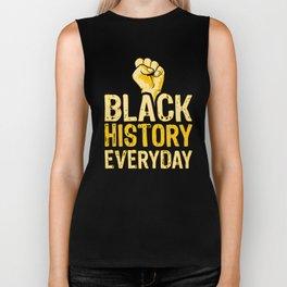 Black History Everyday Proud Beautiful Black History Month Celebration Biker Tank