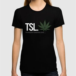 Things Stoners Love T-shirt
