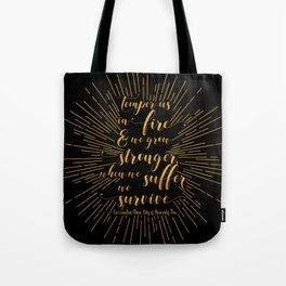 Temper us in Fire - The Mortal Instruments Tote Bag