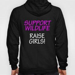 Funny Design For Mom of Girls Support Wildlife Hoody