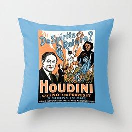 Harry Houdini, do spirits return? Throw Pillow