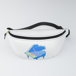 Your Life, Play Your Song - Piano Illustration Jazz Band Classical Music Musician Pianist Positive Fanny Pack