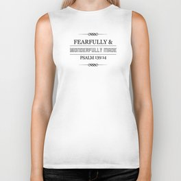 Wonderfully Made - Psalm 139:14 Biker Tank