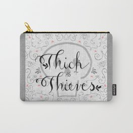 Thick as Thieves Carry-All Pouch