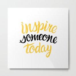 inspire 061 Metal Print