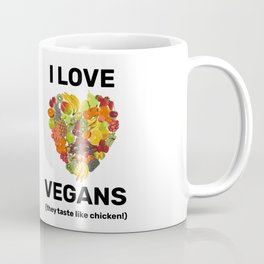 I Love Vegans Coffee Mug