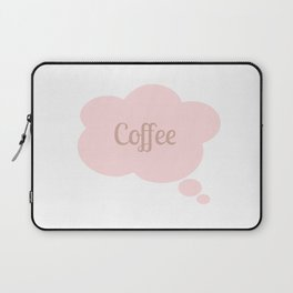 Coffee Thought Bubble Laptop Sleeve