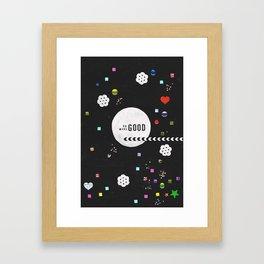 Do Good, Make Good Framed Art Print