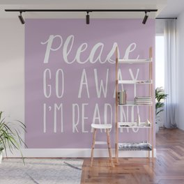 Please Go Away, I'm Reading (Polite Version) - Pink/Purple Wall Mural