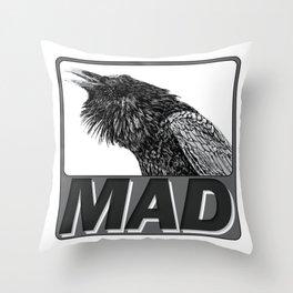 Raven Mad Throw Pillow
