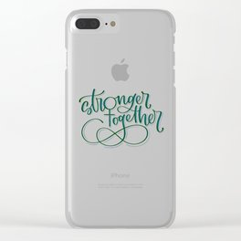 Stronger Together - Teal Clear iPhone Case