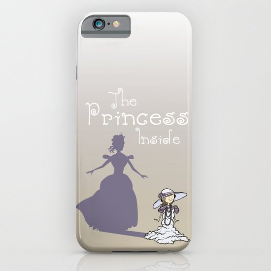 The Princess Inside iPhone & iPod Case