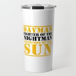 DAYMAN - CHAMPION OF  THE SUN Travel Mug