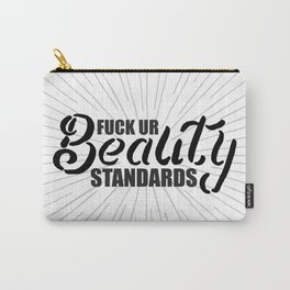 Fuck Ur Beauty Standards Carry-All Pouch