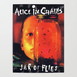 alice in chains jar of flies 2019 mentah Poster