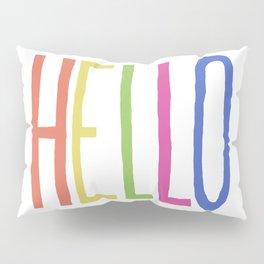 Hello! Pillow Sham