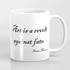 Art is a Revolt Against Fate Mug