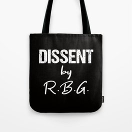 Dissent by RBG Tote Bag