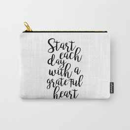 printable poster,start each day with a grateful heart,office wall art,office decor,positive vibes Carry-All Pouch