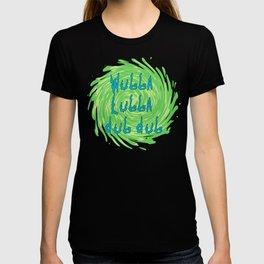 Rick's catchphrase T-shirt