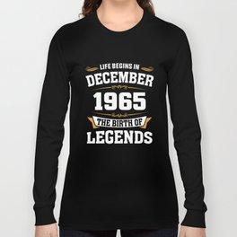 December 1965 53 the birth of Legends Long Sleeve T-shirt
