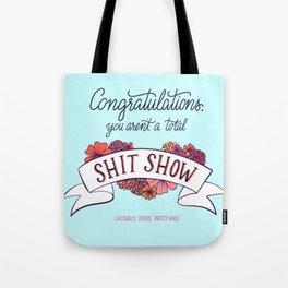 Shit Show Tote Bag