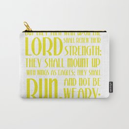 They That Wait Upon The Lord T Shirt - Isaiah 40:31, Christian T.Shirt Carry-All Pouch