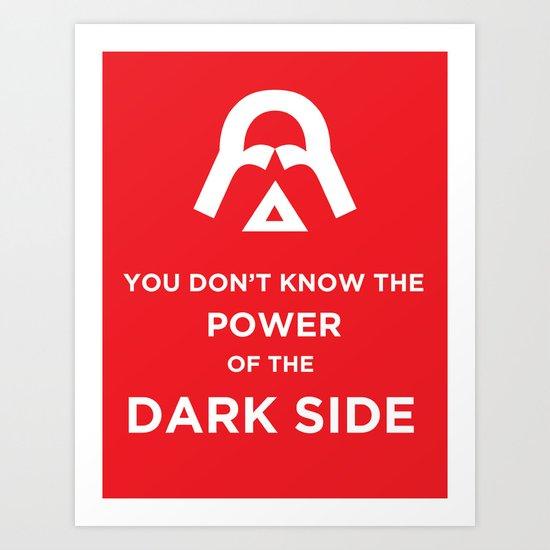 The Power of the Dark Side Art Print