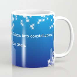 The Fault in Our Stars Constellations Quote Coffee Mug