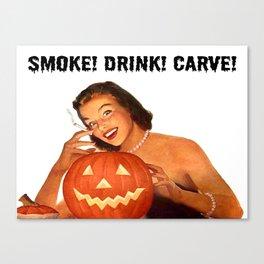 Vintage Halloween: Smoke Drink Carve Canvas Print