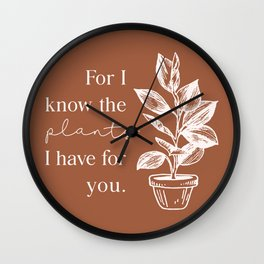 For I Know the Plants Wall Clock