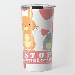 Stop animal testing Travel Mug