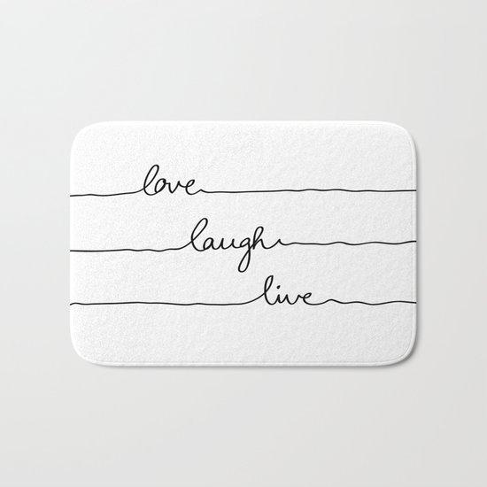 Love Laugh Live Bath Mat
