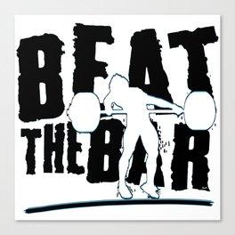 Beat The Bar Canvas Print