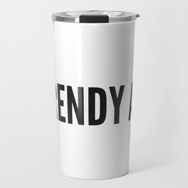 Trendy AF Travel Mug