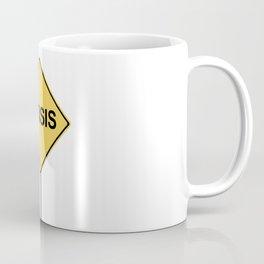 Crisis Warning Sign Coffee Mug