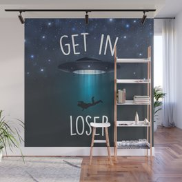 GET IN LOSER Wall Mural