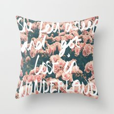 SHE FELL ASLEEP AND GOT LOST IN WONDERLAND Throw Pillow