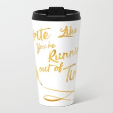 like your running out of time Metal Travel Mug