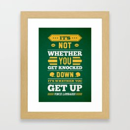 Lab No.4 - It's Not Whether You Get Knocked Down Inspirational Quotes Poster Framed Art Print